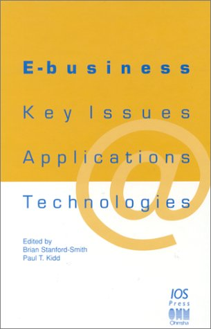 E-Business: Key Issues, Applications and Technologies (Stand Alone)
