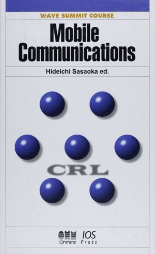 9781586031008: Mobile Communications (Wave Summit Course)