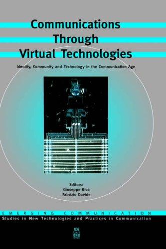Communications Through Virtual Technologies: G. Riva