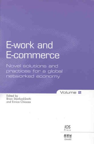 E-work and E-commerce: Novel Solutions and Practices: Brian Stanford-Smith