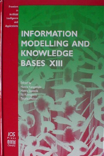 Information Modelling And Knowledge Bases Xiii (Frontiers In Artificial Intelligence And ...