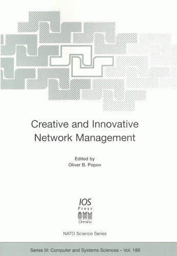 Creative and Innovative Network Management: Oliver B. Popov (editor)