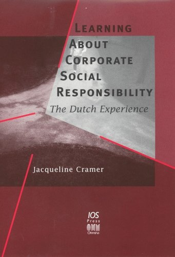 Learning About Corporate Social Responsibility: The Dutch Experience: Cramer, Jacqueline, Bergmans,...