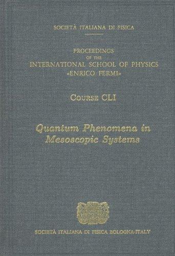 9781586033842: Quantum Phenomena in Mesoscopic Systems (International School of Physics