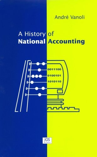 9781586034696: A History of National Accounting