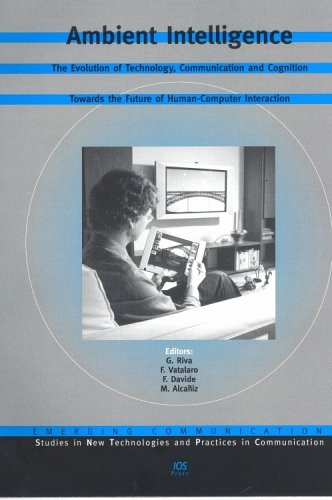 9781586034900: Ambient Intelligence: The Evolution of Technology, Communication and Cognition Towards the Future of Human-Computer Interaction (Emerging Communication,)