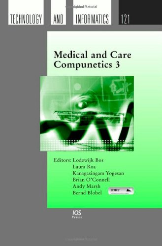 Medical And Care Compunetics 3 (Studies in Health Technology and Informatics): IOS Press