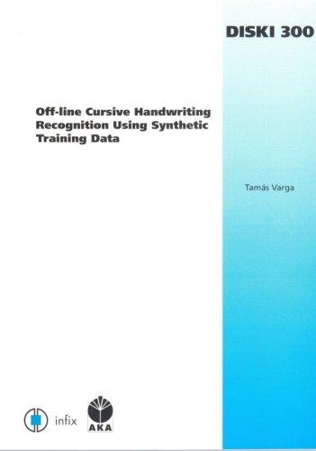 9781586036362: Off-line Cursive Handwriting Recognition Using Synthetic Training Data: Volume 300 Dissertations in Artificial Intelligence - Infix (Diski: Dissertationen Zur Kuenstlichen Intelligenz)