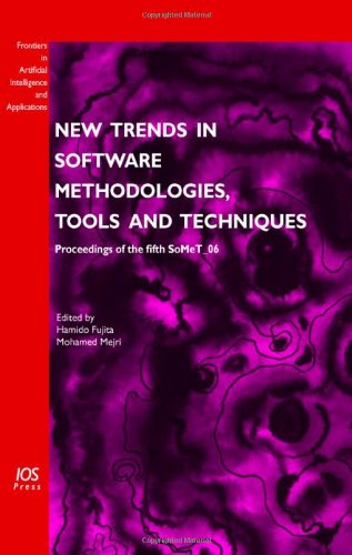 9781586036737: New Trends in Software Methodologies, Tools and Techniques: Proceedings of the fifth SoMeT_06, Volume 147 Frontiers in Artificial Intelligence and Applications
