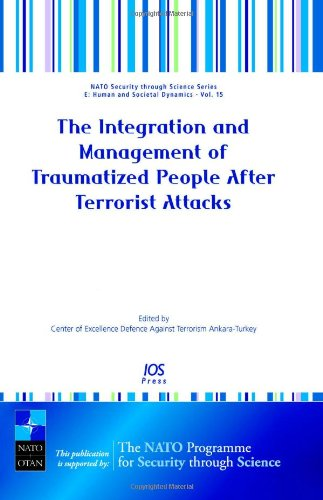 9781586037048: The Integration and Management of Traumatized People After Terrorist Attacks (Nato Security Through Science Series)