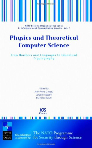 9781586037062: Physics and Theoretical Computer Science: From Numbers and Languages to (Quantum) Cryptography - Volume 7 NATO Security through Science Series: ... - Information and Communication Security)