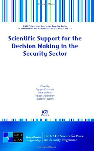 Scientific Support for the Decision Making in the Security Sector (NATO Science for Peace and ...