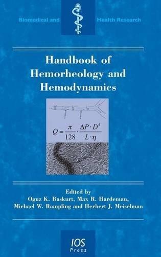 Handbook of Hemorheology and Hemodynamics: Baskurt, Oguz K.