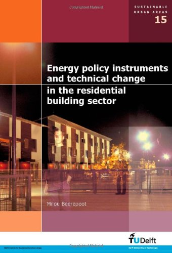9781586038113: Energy Policy Instruments and Technical Change in the Residential Building Sector - Volume 15 Sustainable Urban Areas