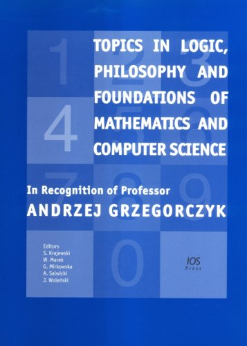 Topics in Logic, Philosophy and Foundations of: S. Krajewski, S.