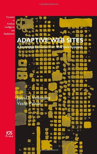 9781586038311: Adaptive Web Sites (Frontiers in Artificial Intelligence and Applications)