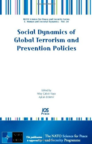 9781586038519: Social Dynamics of Global Terrorism and Prevention Policies (Nato Science for Peace and Security Series)