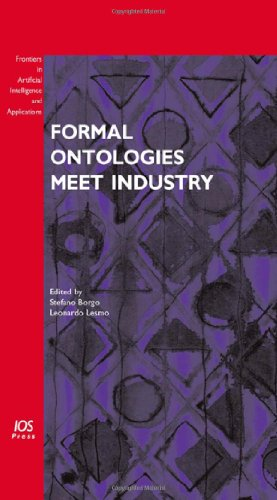 Formal Ontologies Meet Industry (Frontiers In Artificial Intelligence And Applications)