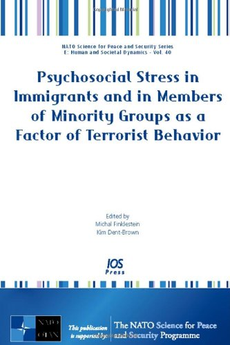 9781586038724: Psychosocial Stress in Immigrants and in Members of Minority Groups As a Factor of Terrorist Behavior (Nato Science for Peace and Security Series E: Human and Societal Dynamics)