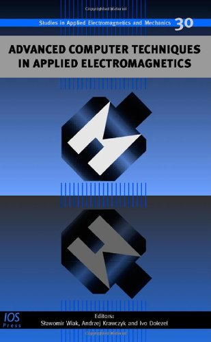 9781586038953: Advanced Computer Techniques in Applied Electromagnetics (Studies in Applied Electromagnetics)