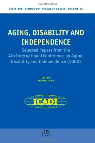 9781586039028: Aging, Disability and Independence: Selected papers from the 4th International Conference on Aging, Disability and Independence - Volume 22 Assistive Technology Research Series