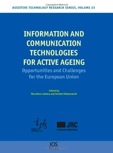 Information and Communication Technologies for Active Ageing: Opportunities and Challenges for the ...