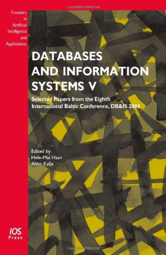 9781586039394: Databases and Information Systems V: Selected Papers from the Eighth International Baltic Conference, DB&IS 2008 - Volume 187 Frontiers in Artificial Intelligence and Applications