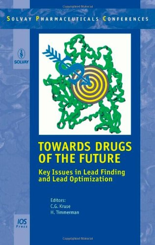9781586039493: Towards Drugs of the Future: Key Issues in Lead Finding and Lead Optimization