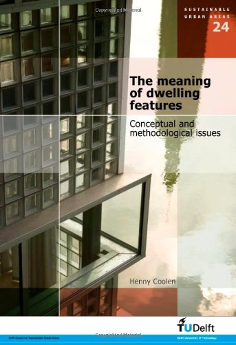 9781586039554: The Meaning of Dwelling Features: Conceptual and Methodological Issues - Volume 24 Sustainable Urban Areas