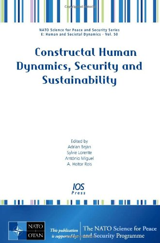 9781586039592: Constructal Human Dynamics, Security and Sustainability - Volume 50 Science for Peace and Security Series - E: Human and Societal Dynamics (Nato ... Series - E: Human and Societal Dynamics)