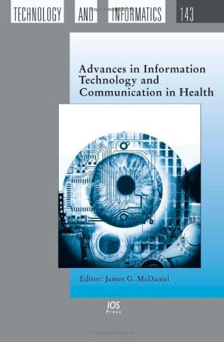 9781586039790: Advances in Information Technology and Communication in Health - Volume 143 Studies in Health Technology and Informatics