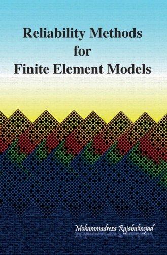 Reliability Methods for Finite Element Models (Paperback)