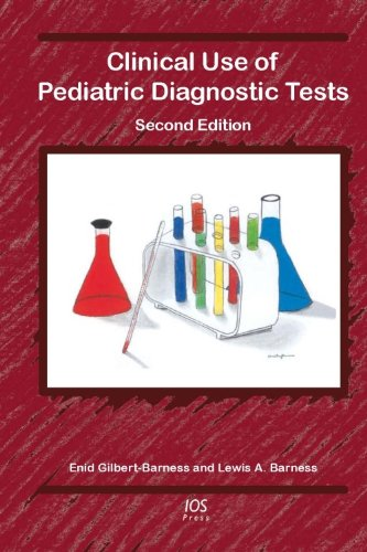 9781586039936: Clinical Use of Pediatric Diagnostic Tests, 2nd Edition: