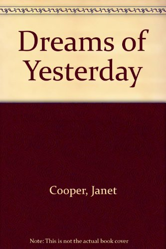 9781586084622: Dreams of Yesterday