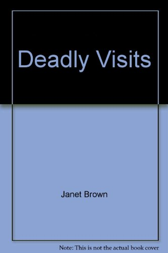 9781586085650: Deadly Visits