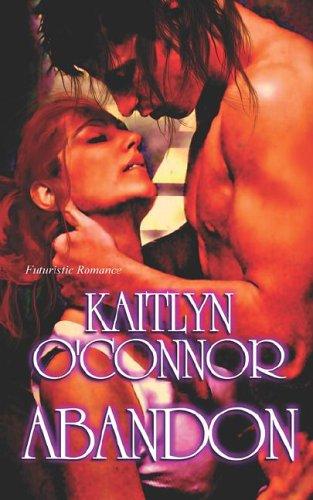 Abandon: O'Connor, Kaitlyn