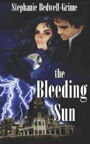 The Bleeding Sun: Stephanie Bedwell-Grime