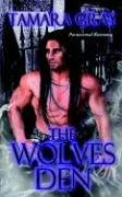The Wolves Den: Gray, Tamara