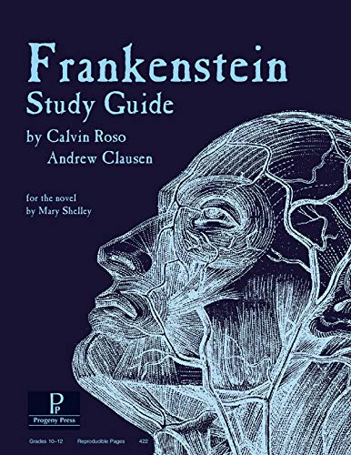 Frankenstein Study Guide (Literature Study Guides from Progeny Press): Calvin Roso
