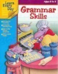 9781586107116: Grammar Skills (Learn Every Day) Ages 6 to 8
