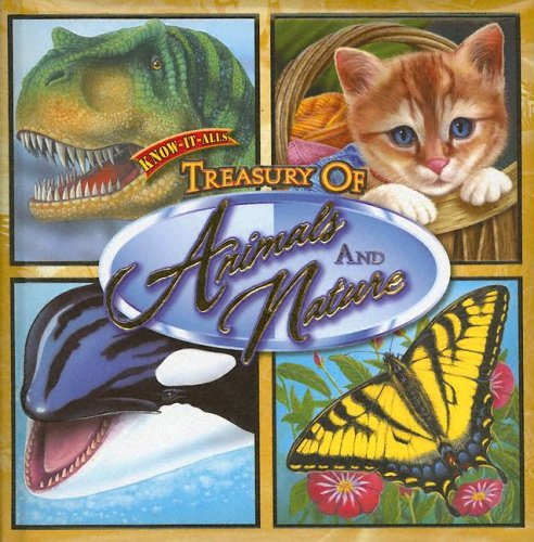 9781586107840: Treasury of Animals and Nature (Know It All)