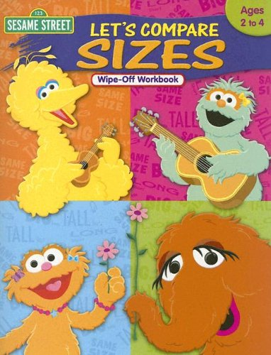 9781586109127: Sesame Street, Let's Compare Sizes: Ages 2 to 4, Wipe-off Workbook