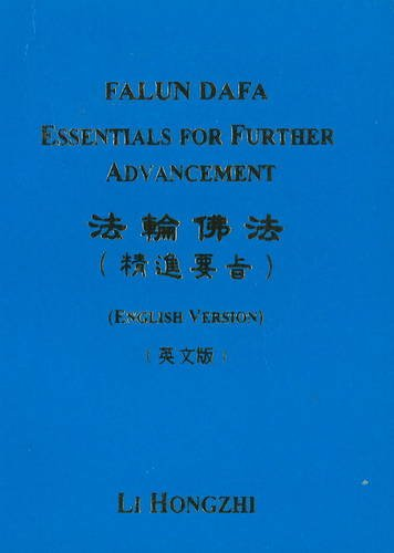 Falun Dafa: Essentials for Further Advancement (1586131028) by Hongzhi, Li