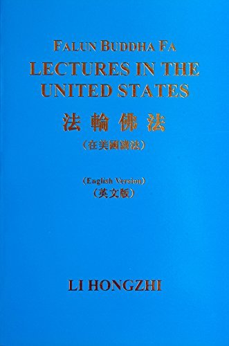 Falun Buddha Fa: Lectures in the United States (1586131036) by Li Hongzhi