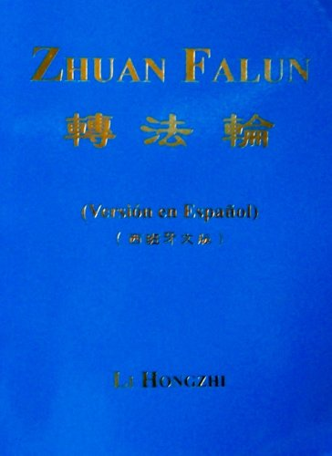 Zhuan Falun (Version En Espanol) (1586132016) by Li Hongzhi