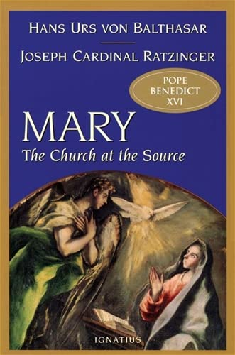 9781586170189: Mary: The Church at the Source