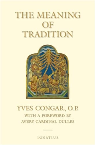 9781586170219: The Meaning of Tradition