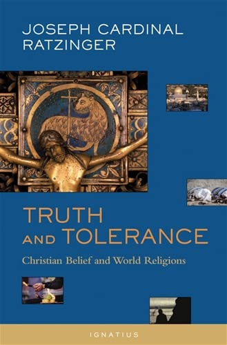 9781586170356: Truth and Tolerance: Christian Belief and World Religions