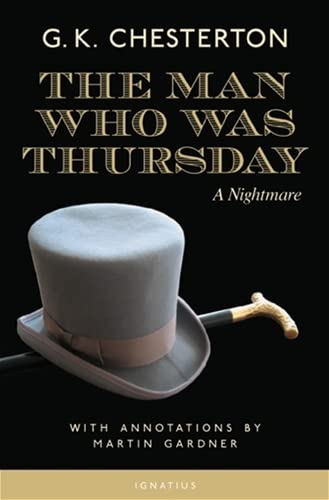 9781586170424: The Man Who Was Thursday: A Nightmare (Annotated Edition)