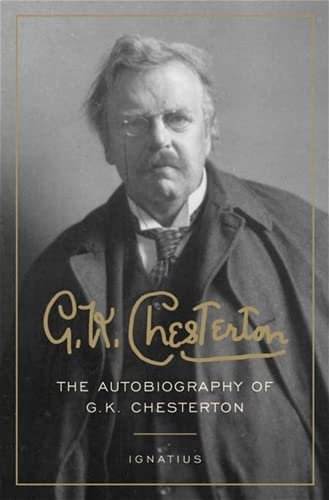 9781586170714: The Autobiography of G.K. Chesterton